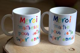 """Mug : """"Merci Maître/Maîtresse pour cette super année"""""""