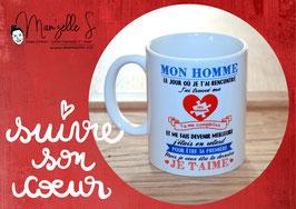 """MUG personnalisé """"Mon homme"""""""