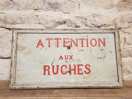 Ancien panneau en bois peint ATTENTION AUX RUCHES