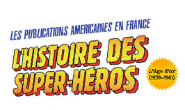 L'Histoire des Super-Héros