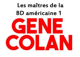 """Gene Colan """"Les maîtres de la BD américaine 1"""""""