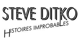 "Steve Ditko ""Histoires Improbables"""