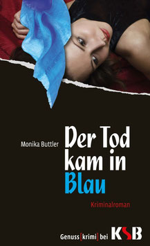 Monika Buttler - Der Tod kam in Blau
