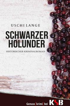 Uschi Lange - Schwarzer Holunder