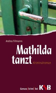 Andrea Tillmanns - Mathilda tanzt