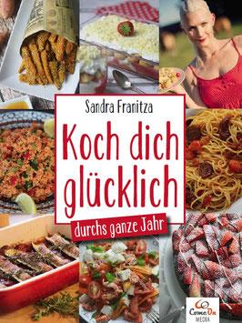 Sandra Franitza - Koch dich glücklich