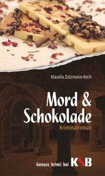 Klaudia Zotzmann-Koch - Mord & Schokolade
