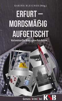 Karina Bleicher - Erfurt - Mordsmäßig aufgetischt