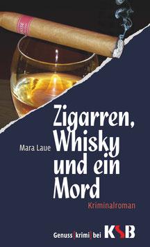 Mara Laue - Zigarren, Whisky und ein Mord