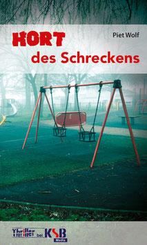 Piet Wolf - Hort des Schreckens