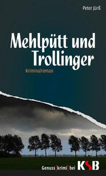 Peter Jürß - Mehlpütt und Trollinger