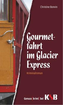 Christine Bonvin - Gourmetfahrt im Glacier Express