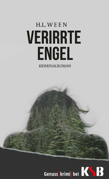 H.L. Ween - Verirrte Engel