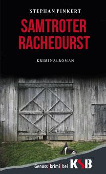 Stephan Pinkert - Samtroter Rachedurst