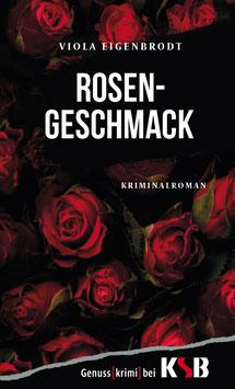 Viola Eigenbrodt - Rosengeschmack
