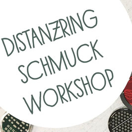 Upcycling Distanzring Schmuck Workshop - 15.05.2020