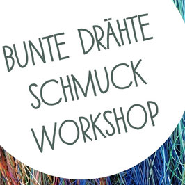 Upcycling Bunte Drähte Workshop - 24.04.2020