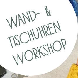 Upcycling Wand- und Tischuhren Workshop - 12.02.2021
