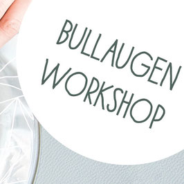 Upcycling Bullaugen Workshop - 19.06.2020