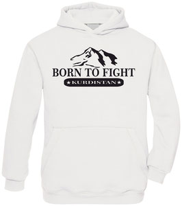 Born to Fight  -  Hoodie