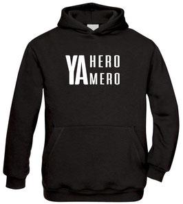 Ya Hero Ya Mero Style -  Hoodie Kids