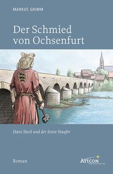 Markus Grimm: Der Schmied von Ochsenfurt