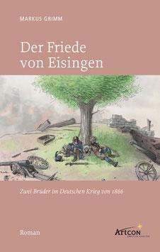 Markus Grimm: Der Friede von Eisingen