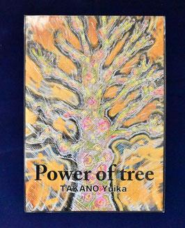 高野結花 作品集 「Power of tree」 樹木を題材に描き始めた初期の頃のオリジナル作品集 A4 14P 木々のもつ生命のエネルギーを表現したい!