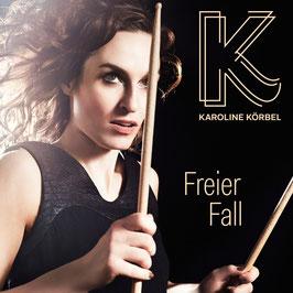 Freier Fall (EP) von Karoline Körbel