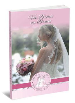 Von Braut zu Braut - Hochzeitsplaner
