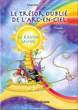 Tome 3 - Le Rayon Jaune