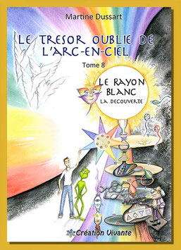Tome 8 - Le Rayon Blanc