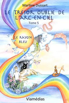 Tome 5 - Le Rayon Bleu