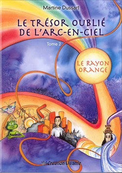 Tome 2 - Le Rayon Orange