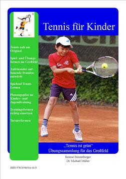 """""""Tennis ist grün"""" - Übungssammlung für das Großfeld"""