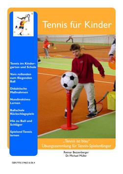 """""""Tennis ist blau"""" - Übungssammlungen für Tennis-Spielanfänger"""