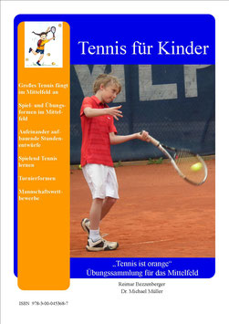 """""""Tennis ist orange - Übungssammlung für das Mittelfeld"""
