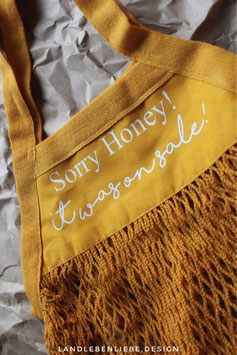 """Einkaufsnetz """"Sorry Honey..."""""""