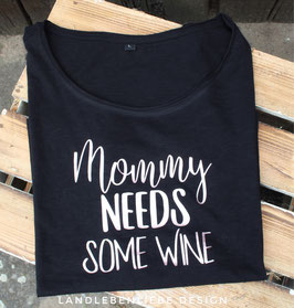 Mommy needs some Wine
