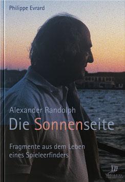Alex Randolph - Die Sonnenseite