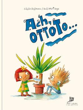Ach, Ottoto…