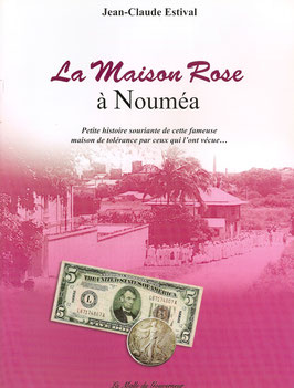 La Maison Rose à Nouméa
