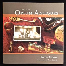 Livre de Steven Martin : The Art of Opium Antiques