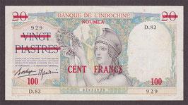 Nouvelle-Calédonie BIC 100 francs sur 20 piastres (1939)