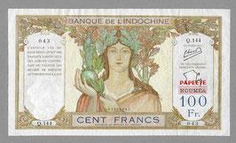Billet Tahiti BIC 100 francs Papeete sur Nouméa (1956)
