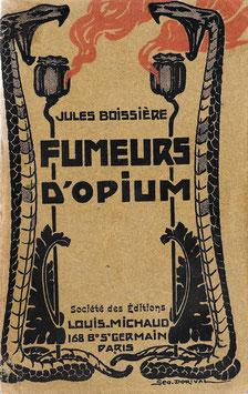 Livre : Fumeurs d'opium - Jules Boissière, 1909