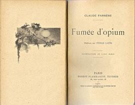 Livre : Fumée d'opium, Claude Farrère, 1919