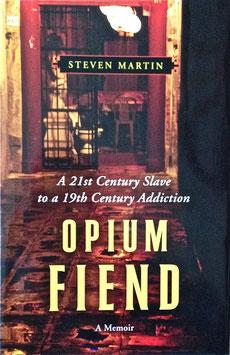 Le dernier livre de Steven Martin : Opium Fiend