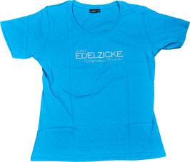 """T-Shirt """"Edelzicke"""" für SIE"""