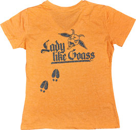 "T-Shirt ""Lady like Goass"" für SIE"
